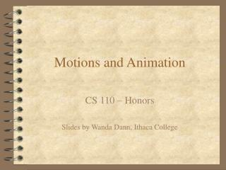 Motions and Animation