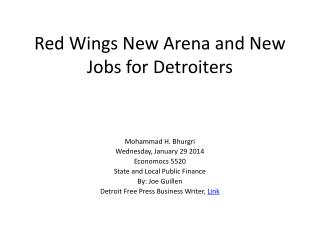 Red Wings New Arena and New Jobs for Detroiters