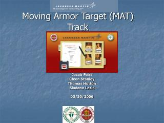 Moving Armor Target (MAT) Track