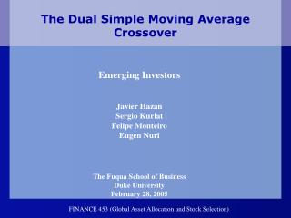 The Dual Simple Moving Average Crossover