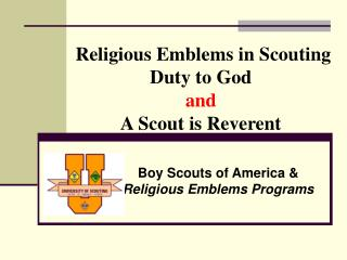 Religious Emblems in Scouting Duty to God  and  A Scout is Reverent
