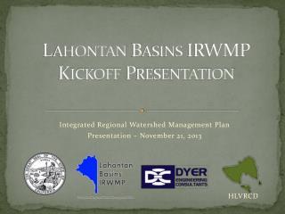 Lahontan Basins IRWMP Kickoff Presentation