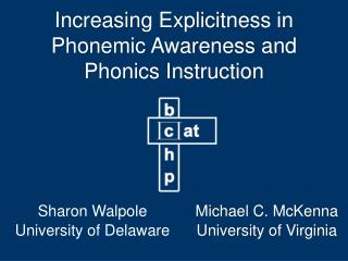 Increasing Explicitness in Phonemic Awareness and Phonics Instruction
