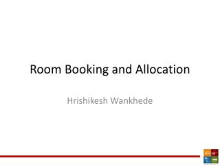 Room Booking and Allocation