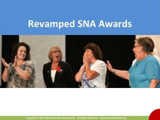 Revamped SNA Awards