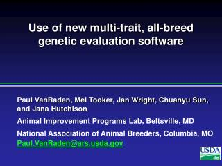 Use of new multi-trait, all-breed genetic evaluation software