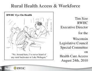 Rural Health Access & Workforce