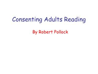Consenting Adults Reading