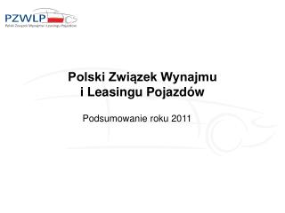 Polski Zwi?zek Wynajmu  i Leasingu Pojazd�w