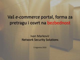 Va š e-commerce  portal, forma za pretragu i osvrt na  bezbednost