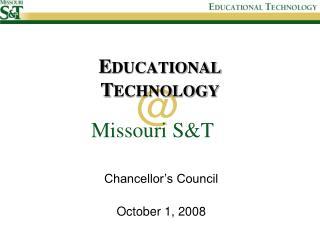 E DUCATIONAL  T ECHNOLOGY