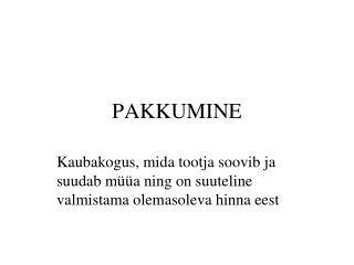 PAKKUMINE