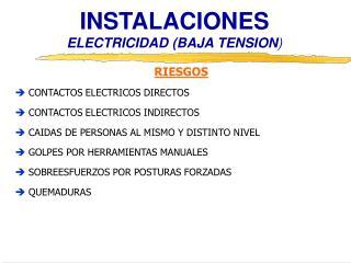 INSTALACIONES ELECTRICIDAD BAJA TENSION
