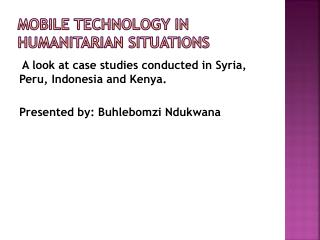 Mobile technology in humanitarian situations