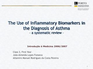 The Use of Inflammatory Biomarkers in the Diagnosis of Asthma – a systematic review  –