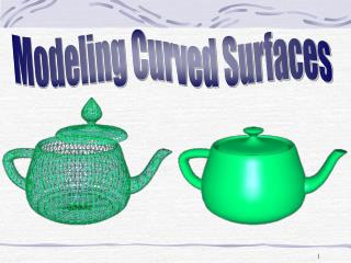 Modeling Curved Surfaces