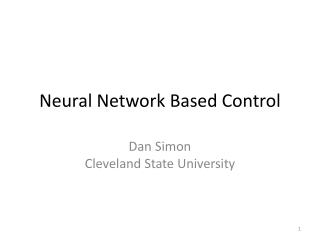 Neural Network Based Control