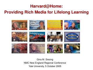 Harvard@Home:  Providing Rich Media for Lifelong Learning