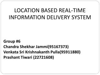 LOCATION BASED REAL-TIME INFORMATION DELIVERY SYSTEM