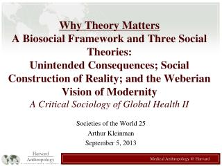 Societies of the World 25 Arthur Kleinman September 5, 2013