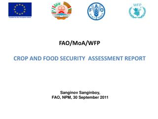 FAO/MoA/ WFP CROP AND FOOD SECURITY  ASSESSMENT REPORT
