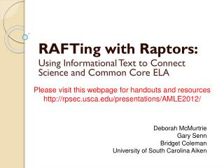 RAFTing with Raptors: Using  Informational Text to Connect Science and  Common Core ELA
