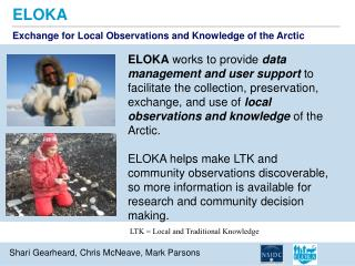 Exchange for Local Observations and Knowledge of the Arctic