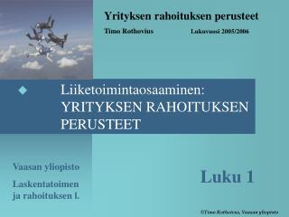 Vaasan yliopisto Laskentatoimen ja rahoituksen l.