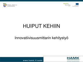 HUIPUT KEHIIN