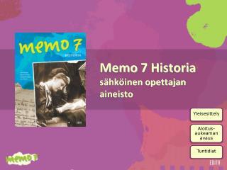 Memo  7 Historia sähköinen opettajan aineisto