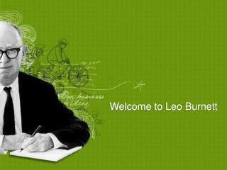Welcome to Leo Burnett