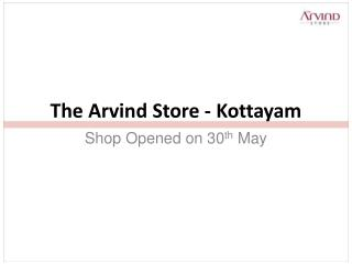 The Arvind Store - Kottayam