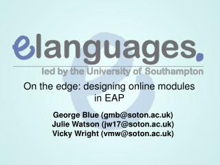 On the edge: designing online modules in EAP