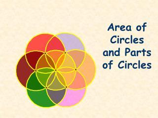Area of Circles and Parts of Circles