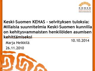 Marja Heikkilä 26.11.2010