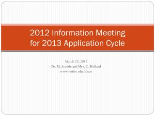 2012 Information Meeting  for 2013 Application Cycle