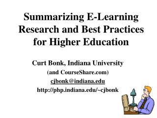 Summarizing E-Learning Research and Best Practices for Higher Education