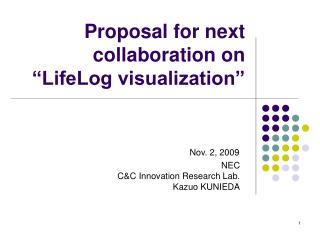 "Proposal for next collaboration on ""LifeLog visualization"""