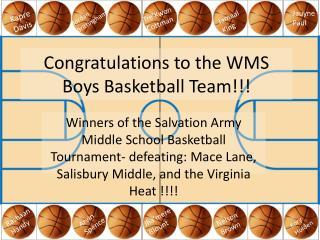 Congratulations to the WMS Boys Basketball Team!!!