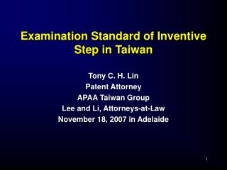 Examination Standard of Inventive Step in Taiwan