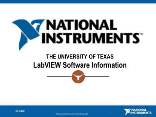 THE UNIVERSITY  OF  TEXAS LabVIEW  Software  Information