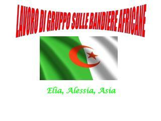 Elia, Alessia, Asia