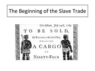 The Beginning of the Slave Trade