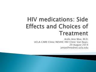 HIV medications: Side Effects and Choices of Treatment
