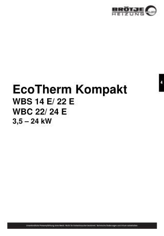 EcoTherm Kompakt WBS 14 E/ 22 E WBC 22/ 24 E 3,5 – 24 kW