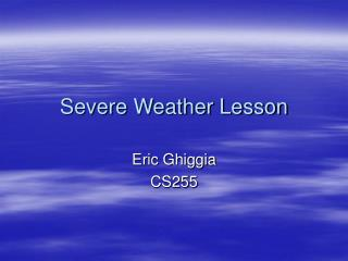 Severe Weather Power Point Presentation