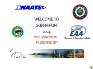 WELCOME TO SUN-N-FUN 2004