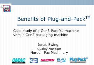 Case study of a Gen3 PackML machine versus Gen2 packaging machine