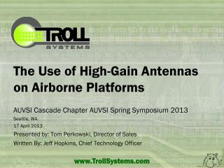 The Use of High-Gain Antennas on Airborne Platforms
