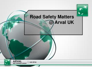 Road Safety Matters @ Arval UK